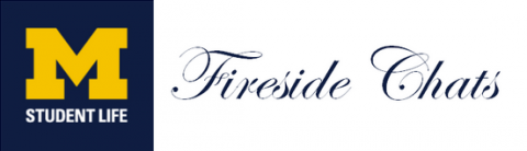 umich fireside chats logo
