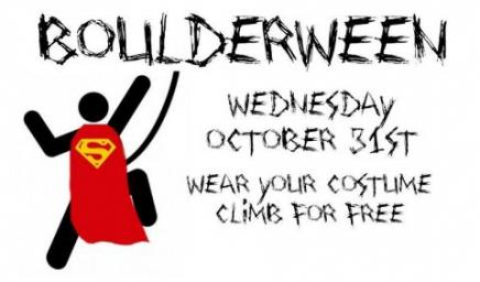 Boulderween - Oct 31 - wear your costume - climb for free!