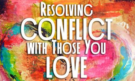 Resolving conflict with those you love graphic