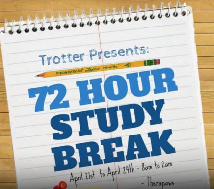 Trotter Presents 72 Hour Study Break