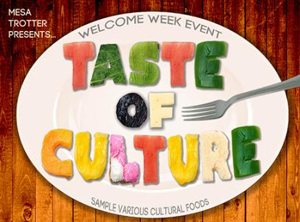 MESA Trotter Presents Welcome Week Event Taste of Culture